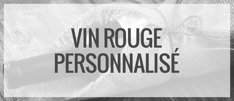 Bouteilles de vins personnalisées